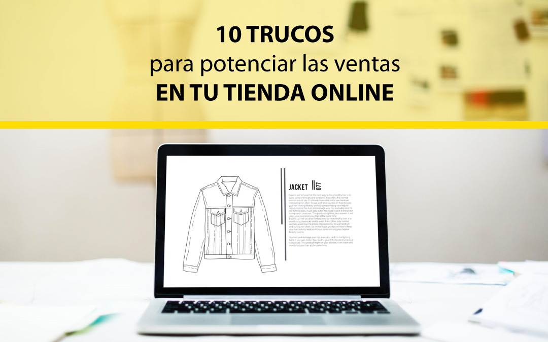 10 trucos para potenciar las ventas en tu tienda online