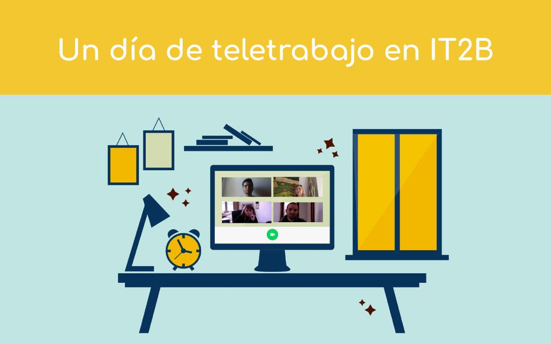 Un día de teletrabajo en IT2B – guía útil de herramientas para trabajar en casa