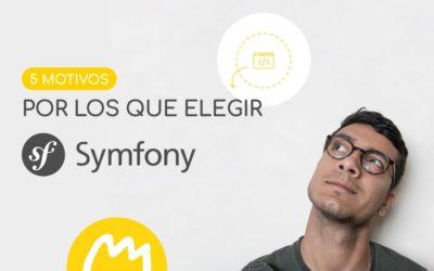 5 Motivos para elegir Symfony como framework para tu proyecto web